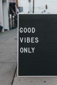 Mindfulness good vibes only